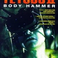 Tetsuo II: Body Hammer (鉄男 II: Body Hammer) 1992