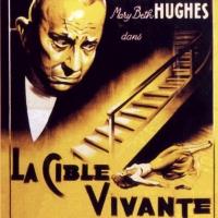 La Cible vivante (The Great Flamarion) 1949