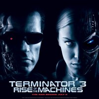 Terminator 3 : Le Soulèvement des machines (Terminator 3 : Rise of the Machines) 2003